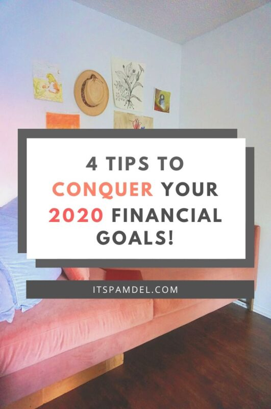 4 Tips to Reach Your Financial Goals